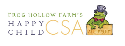 Frog Hollow Farm\'s Happy Child CSA